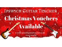 Guitar Lessons In Ipswich & Surrounding Areas - Sensibly priced & Xmas Vouchers Available