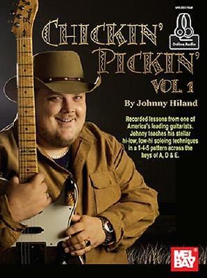 Chickin Pickin Guitar Vol  1  Johnny Hiland Book