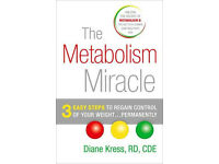 The Metabolism Miracle: 3 Easy Steps to Regain Control of Your Weight [DIANE KRESS]