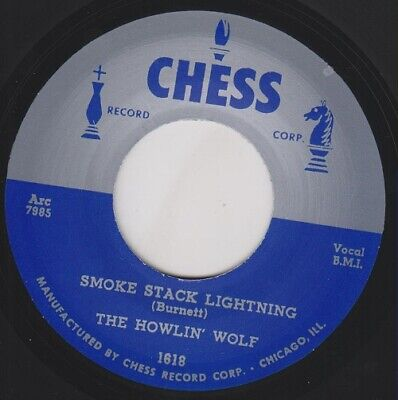 "HOWLIN WOLF Smokestack Lightning CHESS Re. 7"" 1956 Brutal R&B Masterpiece HEAR"