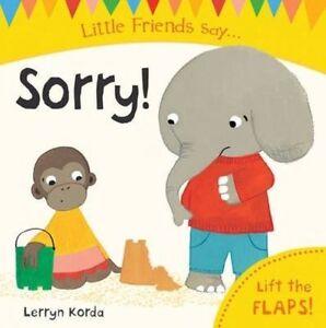Sorry by Lerryn Korda Board book 2014 - Holyhead, United Kingdom - Sorry by Lerryn Korda Board book 2014 - Holyhead, United Kingdom