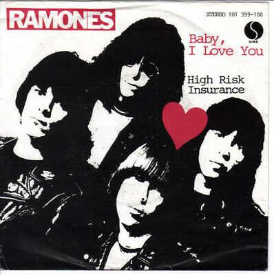 "Ramones - Baby, I Love You / High Risk Insurance  7"" Vinyl Schallplatte - 42589"