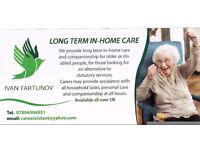 We provide long term in-home care and companionship for older or disabled people.