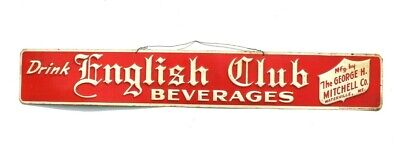 Vintage Drink English Club Beverages Advertising Sign The George H. Mitchell Co.