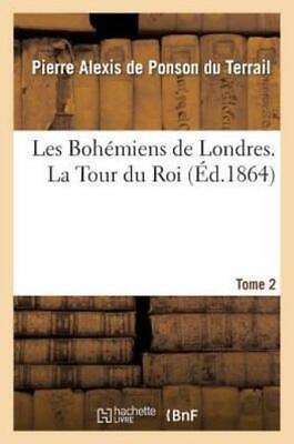 Les Bohemiens De Londres T 2