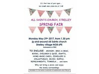 SPRING FAIR AT ALL SAINTS CHURCH, STRELLEY, NOTTINGHAM, ON MONDAY 29th MAY FROM 1.30 pm