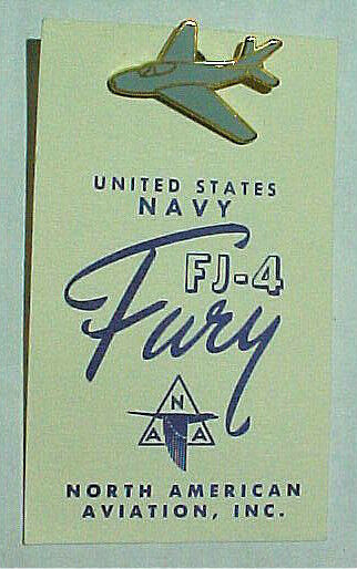 "USN  FJ-4 ""FURY"" Aircraft Pin on Card - North American Aviation"