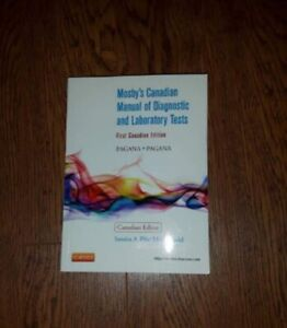 Mosby's Canadian Manual of Diagnostic and Laboratory Tests (1st)