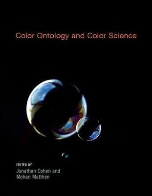 Color Ontology and Color Science, Paperback by Cohen, Jonathan D. (EDT); Matt...