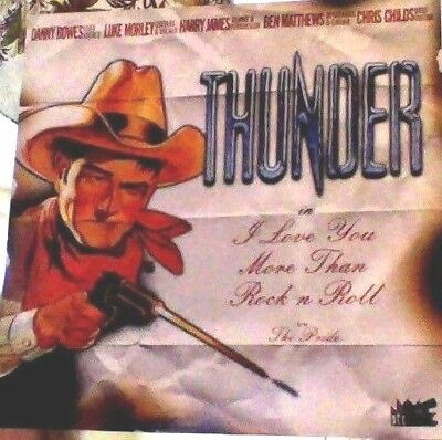 Thunder i love you more than rock n roll ltd. numbered vinyl 7""