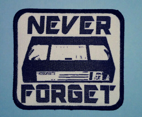 PATCH - Never Forget VHS - Horror movies, video tapes, VCR, video store, cult