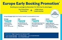 Europe Early Booking Promotion. Book by December 15 2016