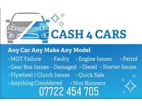 Cash 4 Cars Unwanted Unused Mot Failure Faulty anything considered TEXT WHAT YOU HAVE