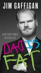 Jim Gaffigan: Dad is Fat brand new soft cover