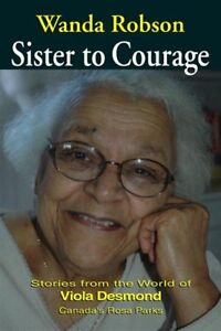 Sister to Courage by Wanda Robson