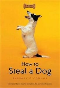 *Like New* How to Steal a Dog by B. O'Connor