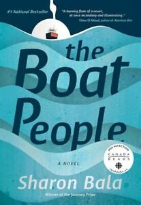 """""""The Boat People"""" By Sharon Bala , For Sale $15."""