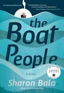 """The Boat People"" By Sharon Bala , For Sale $15."