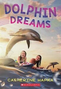 *Like New* Dolphin Dreams - Chapter Book