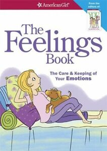 THE FEELINGS BOOK  by American Girl (Like-New)