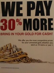 30% More for Your Gold!**
