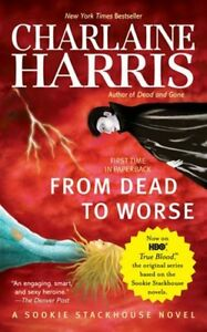 Sookie Stackhouse: From Dead to Worse