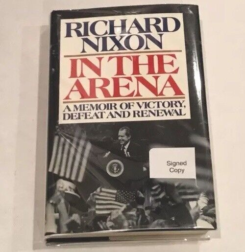 IN THE ARENA Signed by President Richard Nixon on Bookplate