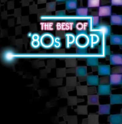 The Best of '80s Pop NEW CD