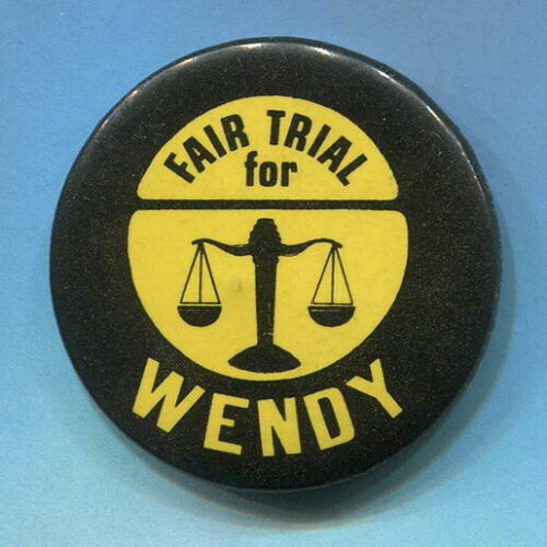 1975 SLA  Fair Trial for Wendy Yoshimura  ARRESTED WITH PATTY HEARST  Cause Pin