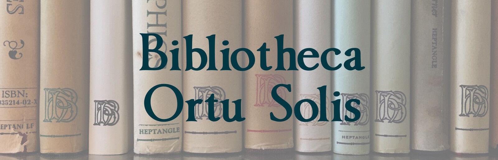 Bibliotheca Ortu Solis
