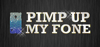 PIMP UP MY FONE