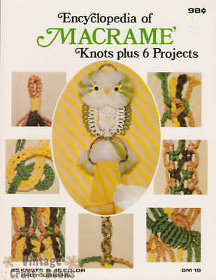 Encyclopedia of Macrame 25 Knots - Vintage Instruction Book NEW