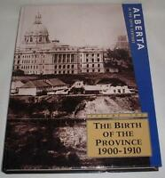 Birth of the Province Alberta in the 20th Century Hardcover Mint