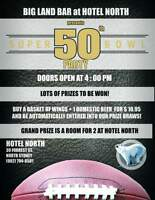 50th Super Bowl Party at Big Land Bar in Hotel North
