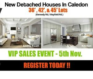 VIP EVENT!! BOOK NEW DETACH IN CALEDON AT LOW PRICE