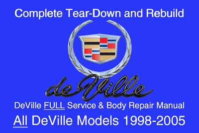 Cadillac DeVille 1998 - 2005 Service Repair Workshop Manual Maintenance GM DVD