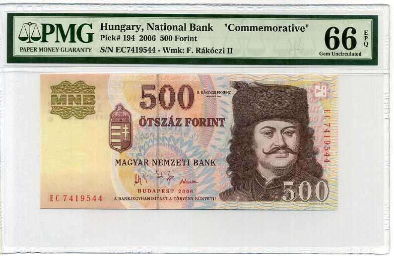 HUNGARY 500 FORINT 2006 P 194 COMM. GEM UNC PMG 66 EPQ
