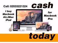 ***WANTED***Macbook Pro, Macbook Air, iMac, iphone, iPad for cash