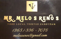 CALL MELOS RENOS FOR A FREE QUOTE!!!  YOUR LOCAL HANDYMAN