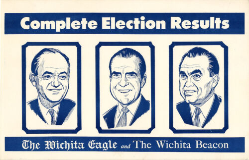 1968 Nixon Humphrey Wallace ELECTION RESULTS Wichita Eagle Advertising Placard