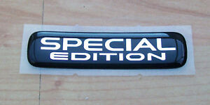 SPECIAL EDITION BADGE BRAND NEW   A VERY NICE BADGE