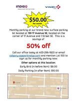 Monthly Parking $50, Daily Parking $8 *** 17 Ave and 1st St SE