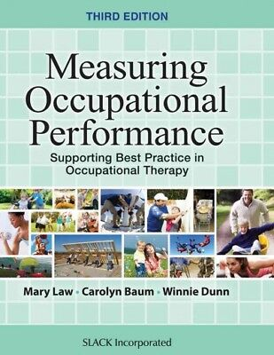 Measuring Occupational Performance : Supporting Best Practice in (Performance Measurement Best Practices)