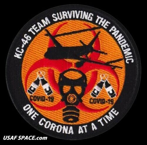 USAF 418th FLIGHT TEST SQ. KC-46 TEAM- SURVIVING THE PANDEMIC -Edwards AFB-PATCH