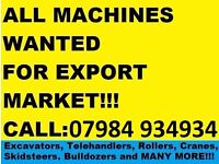 *** DIGGERS WANTED - TOP PRICES PAID FOR MACHINERY ***