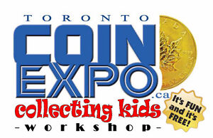 Kid's Collecting Workshop & Auction - TORONTO COIN EXPO - FREE!!