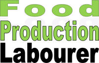 Food Production Labourer – Willing to Train!