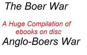 The-Boer-War-The-great-Boer-The-last-Boer-A-Huge-Compilation-of-Ebooks-on-Disc
