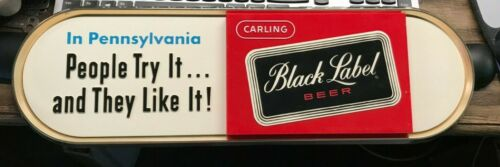 VINTAGE CARLING BLACK LABEL BEER SIGN CLEVELAND OH PENNSYLVANIA PEOPLE LIKE IT