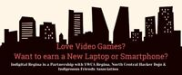 Love Video Games? Wanna earn a Free Laptop or Smart Phone